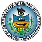 Lehigh County Court of Common Pleas